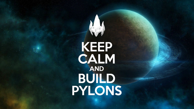 Keep Calm and Build Pylons by Arood