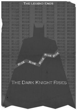 The Dark Knight Rises Poster by W0op-W0op