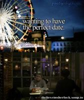 Wanting to have the perfect date by Aine0686