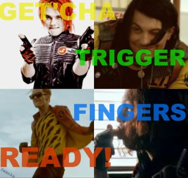GET'CHA TRIGGER FINGERS READY by swanks