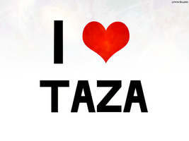 I love Taza by Aminebjd