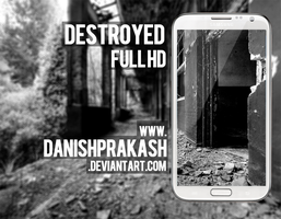Destroyed by danishprakash