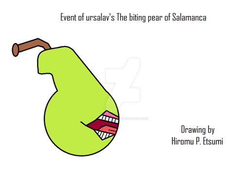 Event of ursalav's The biting pear of Salamanca by oantotodile