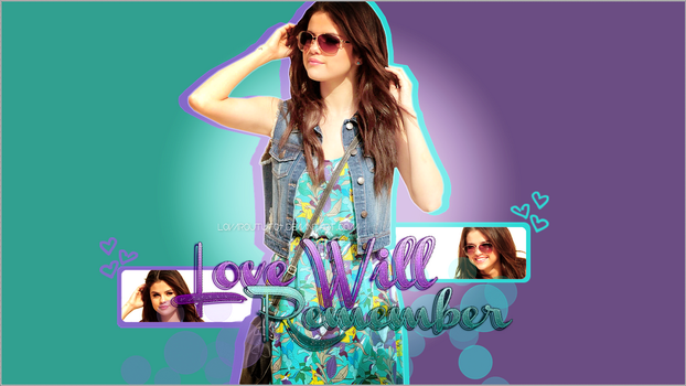 +Wallpaper Love Will Remember by LovarouTutos