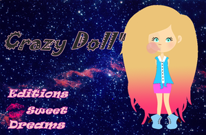 Crazy Doll by EditionsSweetDreams