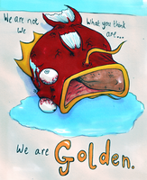 We are Golden by Mazilw0lf