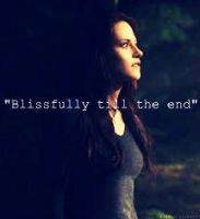 Blissfully Till The End by MySoulBeingLost
