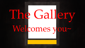 Welcome to the Gallery VIDEO by GlassFeline