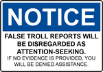 False Troll Report Sign by FearOfTheBlackWolf