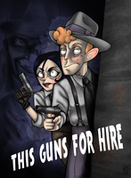 This guns for hire by JammerLammy