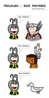 Trololoki - Nice Feathers by MsLive