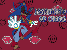 Destiny Hero of Chaos by Tails19950