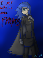 Why won't you befriend me? by TheYoungReaper