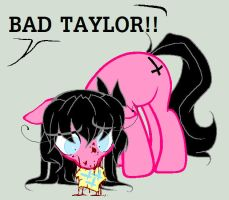 BAD TAYLOR by PrincessPuru