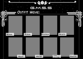 GMSS: Outfit Meme by Wielder-Of-Light