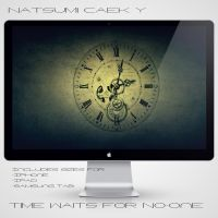 Time Waits for No One by Natsum-i