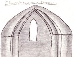 Church of Dreams by HyperCanaryFairy