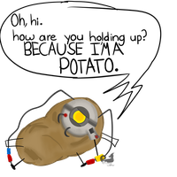 Im a potato! by crazywaffler