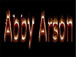 Abby Arson written in fire... by poison-is-my-koolaid