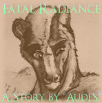 Fatal Radiance - Chapter 10 by AudeS