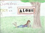 Sometimes... It's Nice to be Alone by FaeLuna13