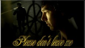 Please don't leave me by Into-Dark
