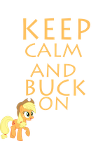 Keep Calm And Buck On by Mt80