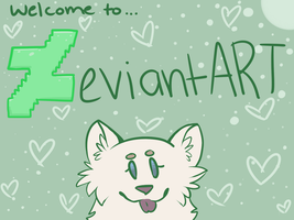 Welcome to ZeviantART! by SwiftilySquirrel