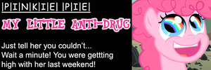 My Little Anti-Drug: Pinkie Pie by shadesmaclean