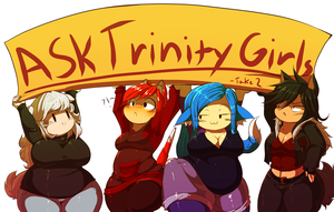 Ask Trinity Girls take 2 by Trinity-Fate