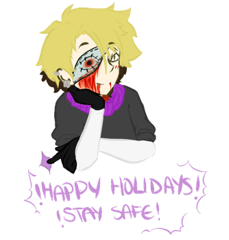 Happy holidays and stuff by obviouslynotaghost