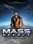 Mass Effect: Conversion by Maiqueti