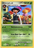 Once-Ler Pokemon card by Team-Van-Helsing