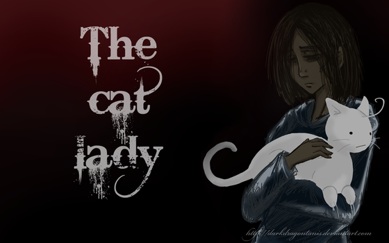 The Cat Lady by DarkDragonTanis