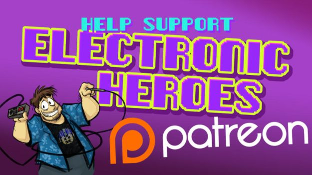 Help Support Electronic Heroes on Patreon by AndrewDickman