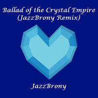 Crystal Empire Remix Cover Art by Ahsokafan100