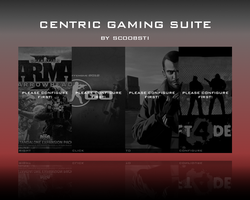 Centric Gaming Suite by ScoobSTi