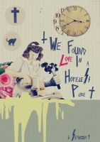 We Found Love In A Hopeless Place by seanzhakemalrachman
