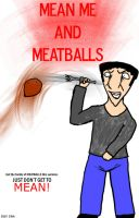 Mean Me and Meatballs by Agent-Jin