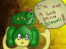 IM NOT A BROCCOLI by tamisise