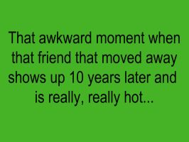 That awkward moment... by sexfeind