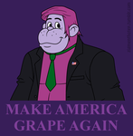 Make America Grape Again by Zombie-Kawakami