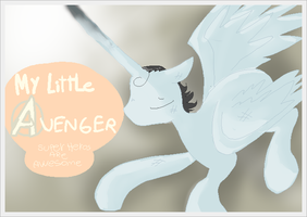 My Little Avenger (AVANCE) by ChibiCatsArtits