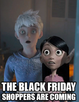 BLACK FRIDAY SHOPPERS ARE COMING by supereilonwypevensie