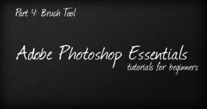 Essentials: Brush Tool by PsdChat