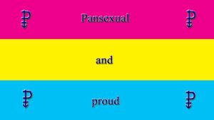Pansexual and proud -English- by Cybergothgalore
