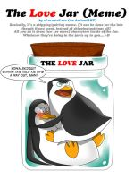 The Love Jar Meme (Kowalskip) by RednBlackDevil