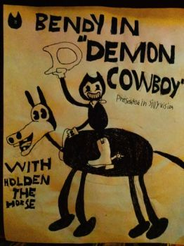 Bendy and the Ink Machine Demon Cowboy by Jonathan459