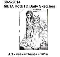META RotBTD 2014 Daily Sketch 5-30 by veekaizhanez