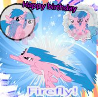 Happy B'day Firefly ^^ by Twilightsparkless